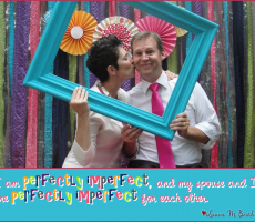 Marriage Meme #10 — Perfectly Imperfect