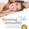 "NEW BOOK! – ""Knowing HER Intimately"""