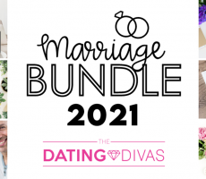 "Dating Divas ""Marriage Bundle"" – July 2021"