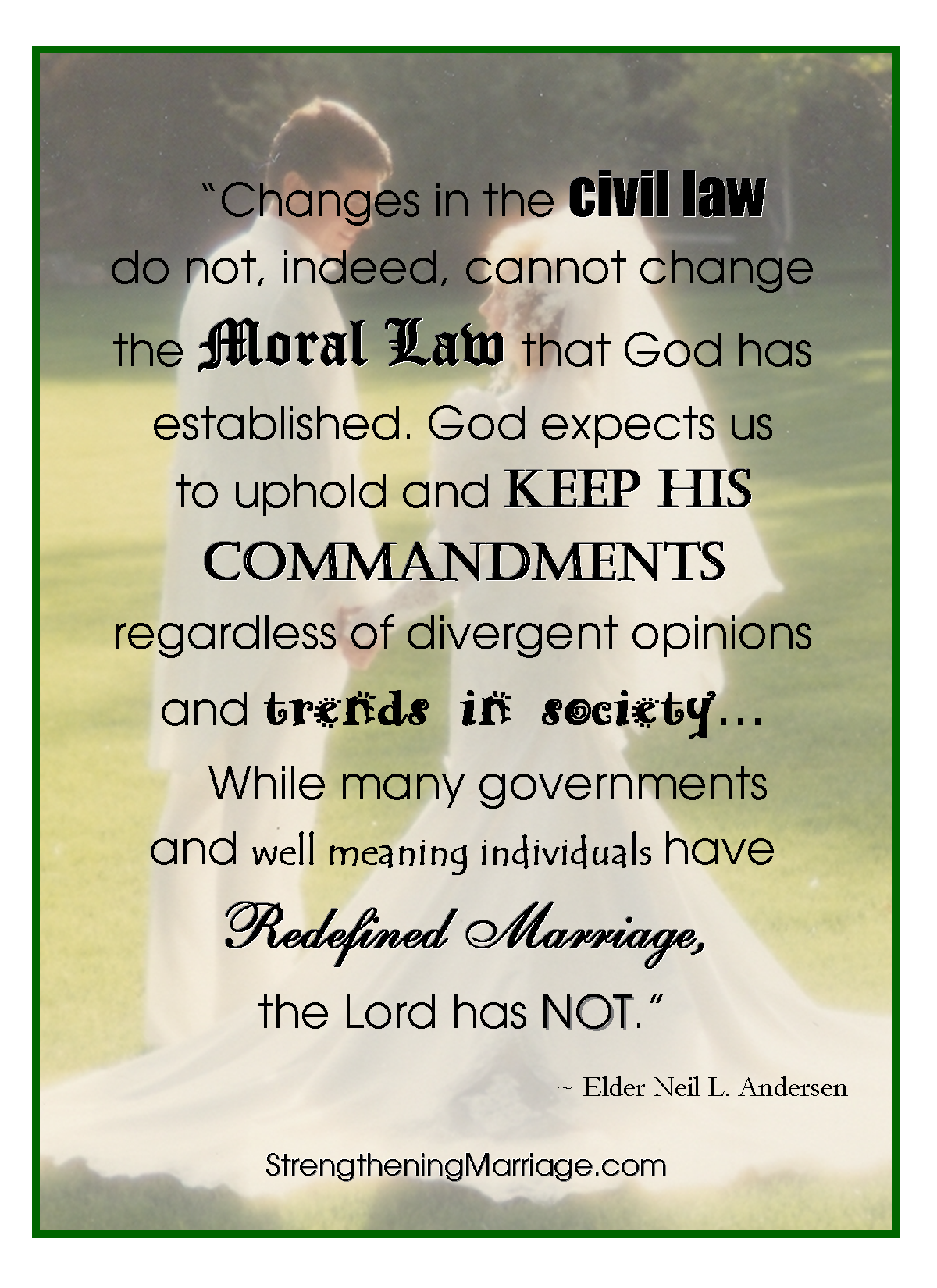 God Expects Us To Uphold And Keep His Commandments Regardless Of Divergent  Opinions And Trends ...